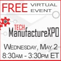 Lots of action at the Tech ManufactureXPO virtual Trade Show!