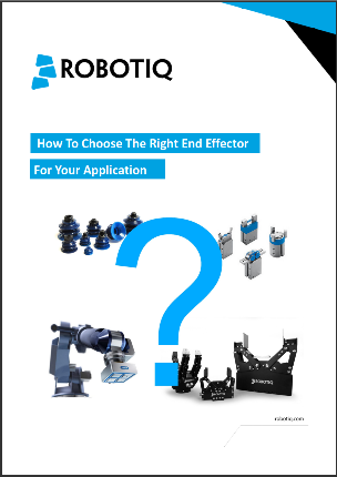 New Ebook: How to Choose the Right End Effector for your Application