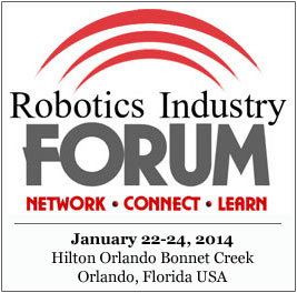 2014 Robotics Industry Forum: Quotes, Facts and Impressions